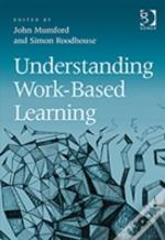 Understanding Work - Based Learning