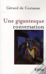 Une Gigantesque Conversation