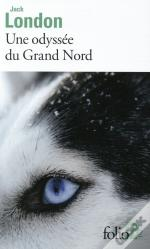 Une Odyssee Du Grand Nord / Le Silence Blanc