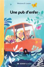 Une Pub D'Enfer ! - Lot De 5 Romans