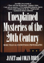 Unexplained Mysteries Of The 20th Century