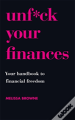 Unf*Ck Your Finances