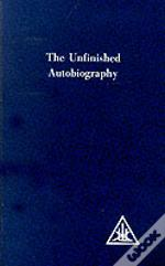 Unfinished Autobiography