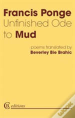 Unfinished Ode To Mud