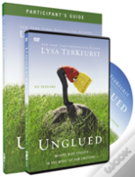 Unglued Participant'S Guide With Dvd