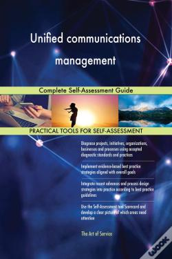 Wook.pt - Unified Communications Management Complete Self-Assessment Guide