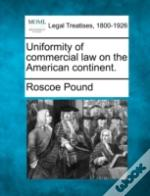 Uniformity Of Commercial Law On The American Continent.