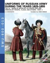 Uniforms Of Russian Army During The Years 1825-1855 - Vol. 13