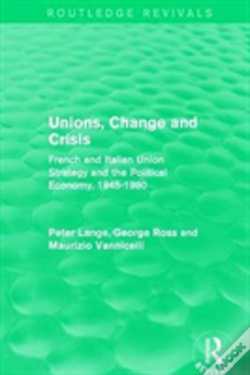 Wook.pt - Unions Change And Crisis Rev