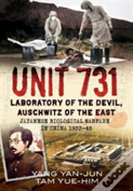 Unit 731 Laboratory Of The Devil Auschwi
