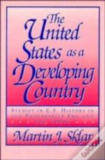 United States As A Developing Country