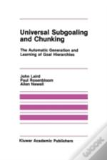 Universal Subgoaling And Chunking