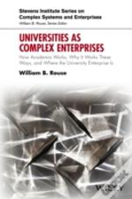 Universities As Complex Enterprises