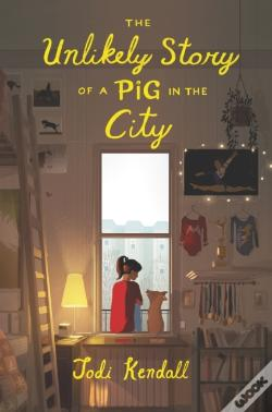 Wook.pt - Unlikely Story Of A Pig In The City