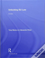 Unlocking Eu Law 5e