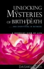 Unlocking The Mysteries Of Birth And Death