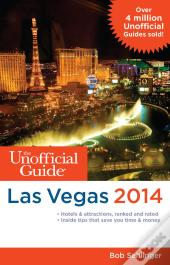 Unofficial Guide To Las Vegas 2014
