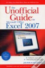 Unofficial Guide To Microsoft Office Excel 2007