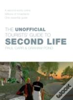 Unofficial Tourists' Guide To Second Life
