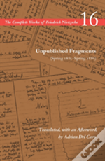 Unpublished Fragments (Spring 1885-Spring 1886)