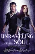 Unraveling Of The Soul