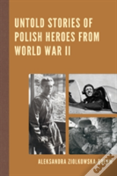 Untold Stories Of Wwii Polish