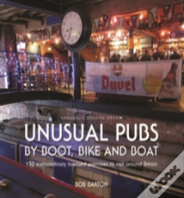 Unusual Pubs By Boot, Bike And Boat