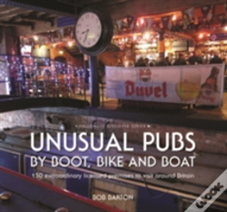 Wook.pt - Unusual Pubs By Boot, Bike And Boat