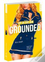 Up In The Air Saison - Tome 3 Grounded