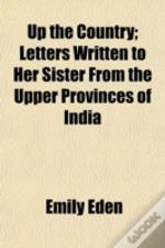 Up The Country; Letters Written To Her S