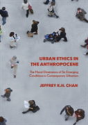 Urban Ethics In The Anthropocene