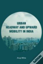 Urban Headway And Upward Mobility In In