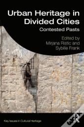 Urban Heritage In Divided Cities