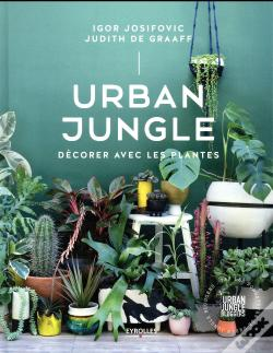 Wook.pt - Urban Jungle - Decorer Avec Les Plantes