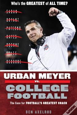 Wook.pt - Urban Meyer Vs. College Football