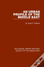 Urban Profile Of The Middle East R