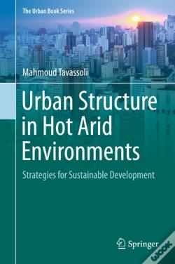 Wook.pt - Urban Structure In Hot Arid Environments