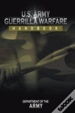 U.S. Army Guerrilla Warfare Handbook