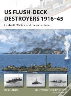 Wook.pt - Us Flush-Deck Destroyers 1916-45
