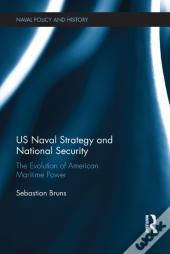 Us Naval Strategy And National Security