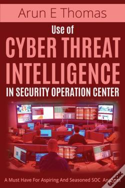 Wook.pt - Use Of Cyber Threat Intelligence In Security Operation Center