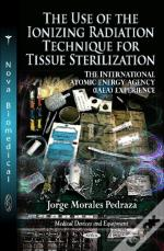 Use Of The Ionizing Radiation Technique For Tissue Sterilization
