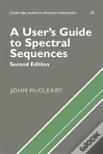 User'S Guide To Spectral Sequences
