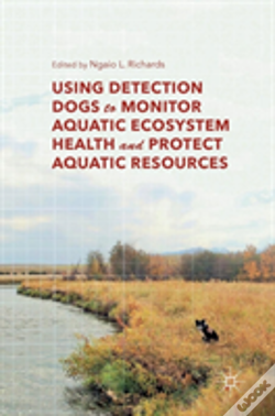 Wook.pt - Using Detection Dogs To Monitor Aquatic Ecosystem Health And Protect Aquatic Resources
