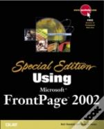 Using Microsoft Frontpage 2002 Special Edition