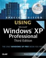 Using Microsoft Windows Xp Professionalspecial Edition