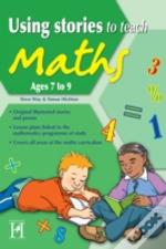 Using Stories To Teach Maths - 7-9