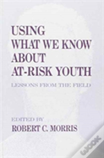 Using What We Know About At-Risk Youth