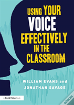 Wook.pt - Using Your Voice Effectively In The Classroom