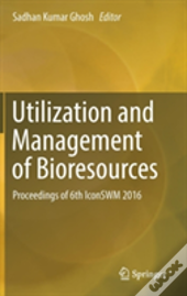Utilisation And Management Of Bioresources